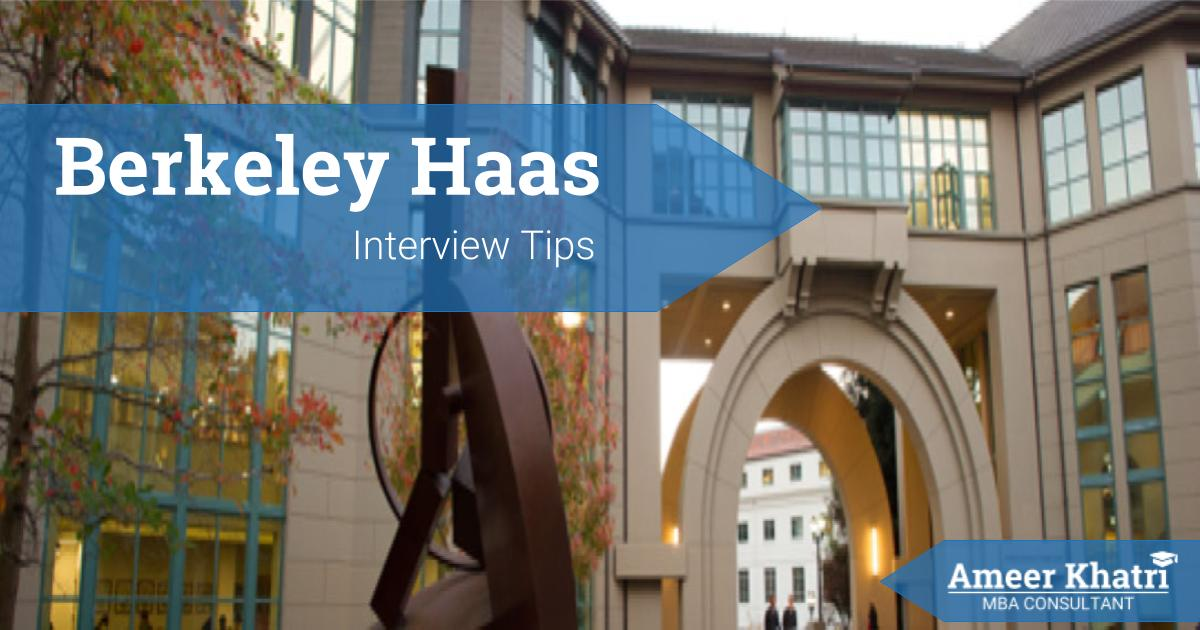 Berkeley Haas Interview