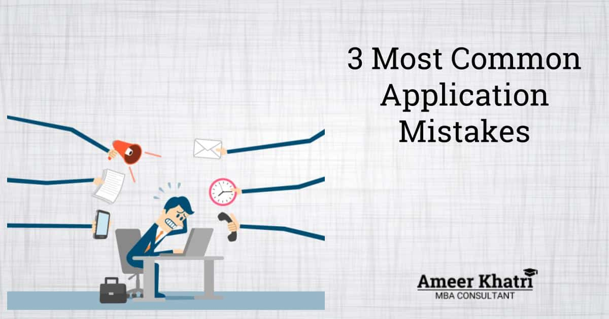3 most common application mistakes
