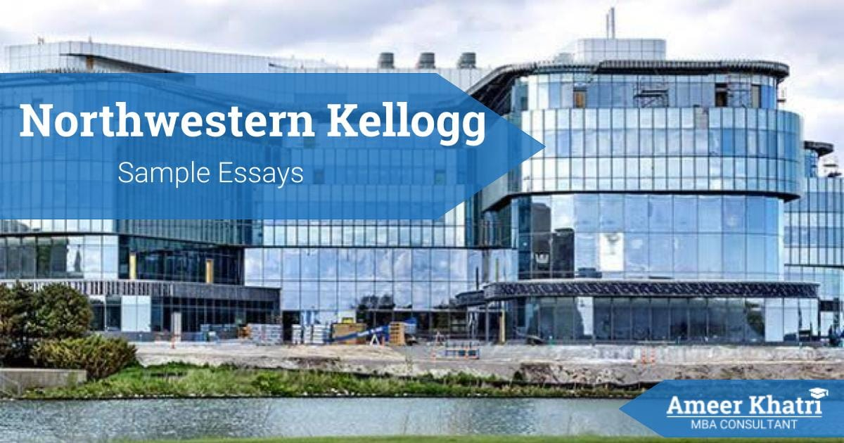 Northwestern Kellogg Sample Essays